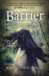 Barrier by Mary Victoria Johnson
