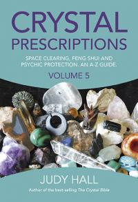 Crystal Prescriptions volume 5 by Judy Hall