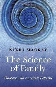 Science of Family, The by Nikki Mackay