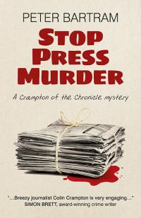 Stop Press Murder by Peter Bartram
