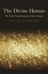 Divine Human, The by John C. Robinson
