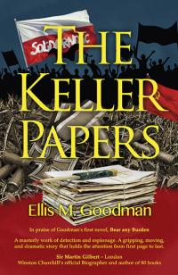 Keller Papers, The by Ellis M. Goodman