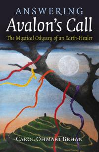 Answering Avalon's Call by Carol Ohmart Behan
