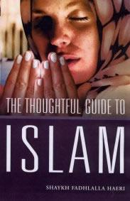 Thoughtful Guide to Islam by Shaykh Fadhlalla Haeri