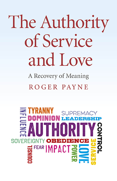 Authority of Service and Love, The