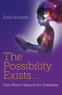 Possibility Exists ... , The by Eoin Scolard