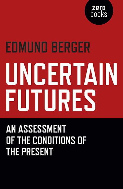 Uncertain Futures
