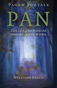 Pagan Portals - Pan by Melusine Draco