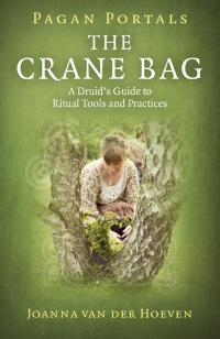 Pagan Portals - The Crane Bag by Joanna van der Hoeven