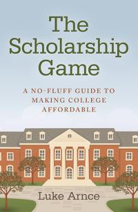Scholarship Game, The by Luke Arnce