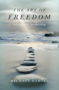 Art of Freedom, The by Michael Damian