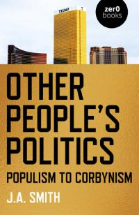 Other People's Politics by J.A. Smith