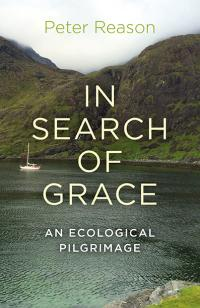 In Search of Grace by Peter Reason