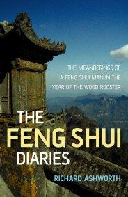 Feng Shui Diaries by Richard Ashworth