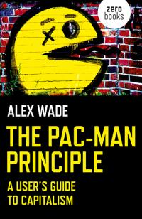 Pac-Man Principle, The by Alex Wade