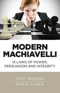 Modern Machiavelli by Philip Eager, Troy  Bruner