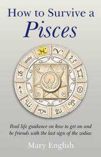 How to Survive a Pisces by Mary English
