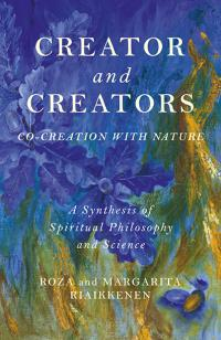 Creator and Creators by Roza and Margarita Riaikkenen