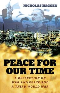 Peace for our Time by Nicholas Hagger