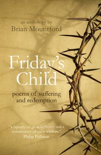 Friday's Child by Brian Mountford