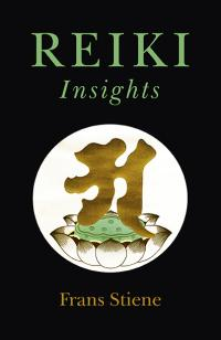 Reiki Insights by Frans Stiene