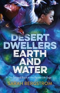Desert Dwellers Earth and Water