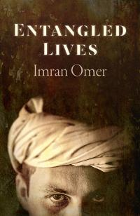 Entangled Lives by Imran Omer