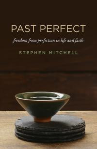 Past Perfect by Stephen Mitchell