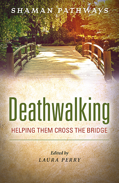 Shaman Pathways - Deathwalking