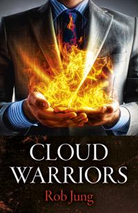 Cloud Warriors by Rob Jung