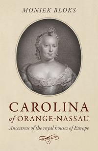 Carolina of Orange-Nassau by Moniek  Bloks