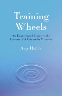 Training Wheels by Amy Naylor Haible