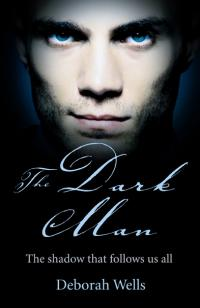 Dark Man, The by Deborah Wells