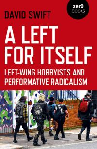 Left for Itself, A by David Swift