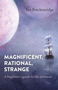 Magnificent, Rational, Strange by Ian Breckenridge