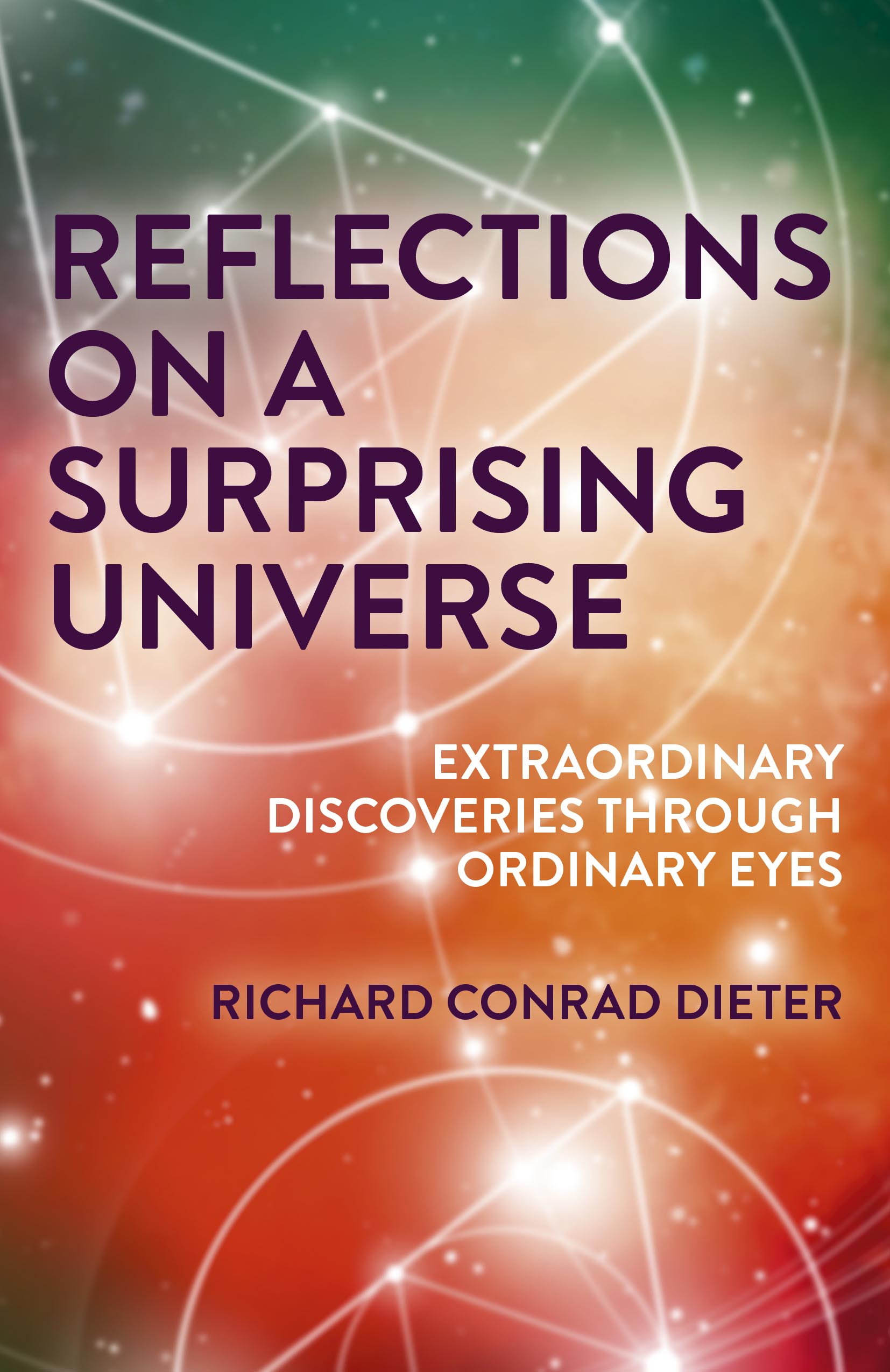 Reflections on a Surprising Universe