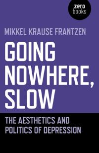 Going Nowhere, Slow by Mikkel  Krause Frantzen