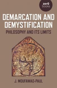 Demarcation and Demystification by J. Moufawad-Paul