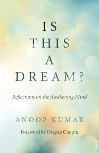 Is This a Dream? by Anoop Kumar