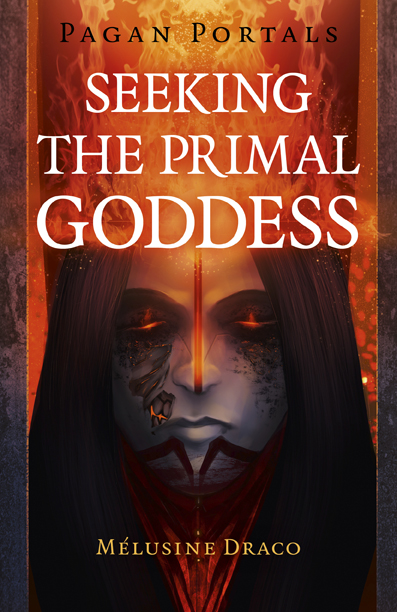 Pagan Portals - Seeking the Primal Goddess