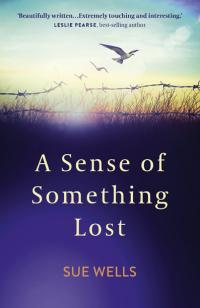 Sense of Something Lost, A