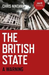 British State, The by Chris Nineham