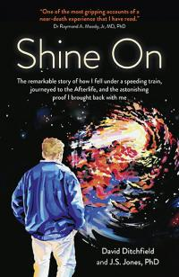 Shine On by David Ditchfield, J S Jones