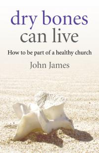 Dry Bones Can Live by John James