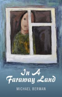 In A Faraway Land by Michael Berman