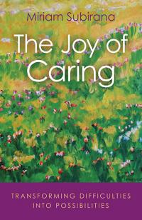 Joy of Caring, The