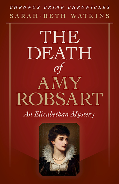 Chronos Crime Chronicles - The Death of Amy Robsart