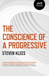 Conscience of a Progressive, The by Steven Klees