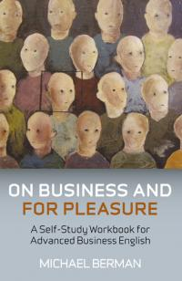On Business And For Pleasure