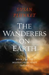 Wanderers on Earth, The by Susan Plunket